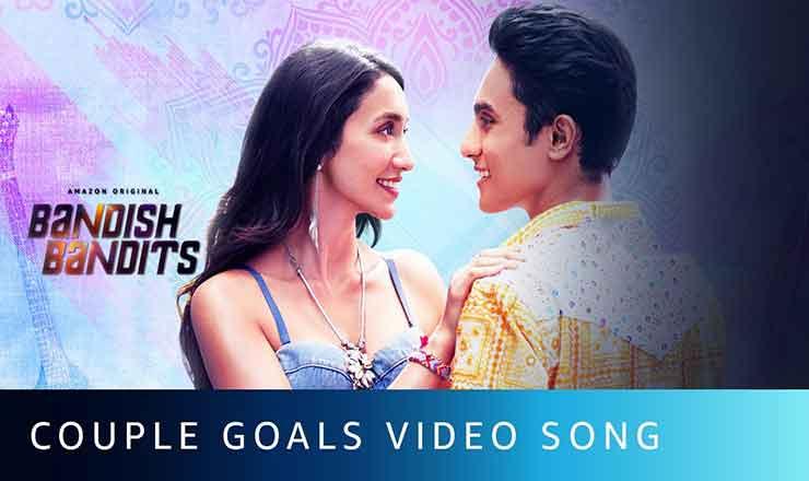 कपल गोल्स Couple Goals Lyrics in Hindi   Bandish Bandits