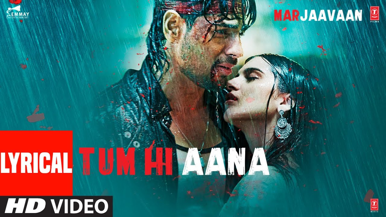 Tum Hi Aana Lyrics in English